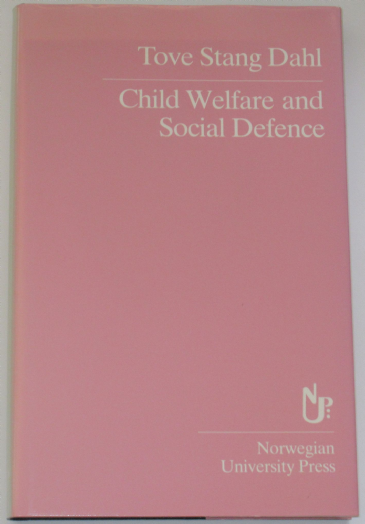 Child Welfare and Social Defence, by Tove Stang Dahl